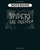 Notebook: spider animal lover  College Ruled - 50 sheets, 100 pages - 8 x 10 inches