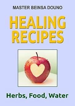 [Douno, Beinsa]のHealing recipes (English Edition)