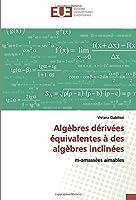 Algèbres dérivées équivalentes à des algèbres inclinées: m-amassées aimables