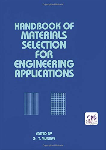 Download Handbook of Materials Selection for Engineering Applications (Mechanical Engineering) 0824799100