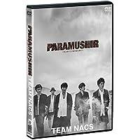 【早期購入特典あり】TEAM NACS 第16回公演PARAMUSHIR ~信じ続けた士魂の旗を掲げて DVD