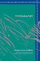 Typography: Mimesis, Philosophy, Politics (Meridian: Crossing Aesthetics)