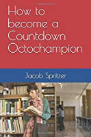 How to become a Countdown Octochampion
