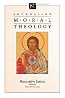 Journal of Moral Theology: Restorative Justice
