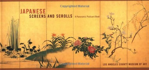 Japanese Screens and Scrolls: A Panoramic Postcard Book