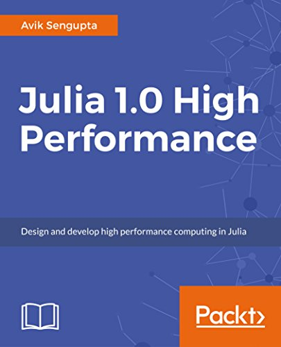 Julia 1.0 High Performance