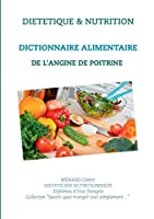 Dictionnaire alimentaire de l'angine de poitrine
