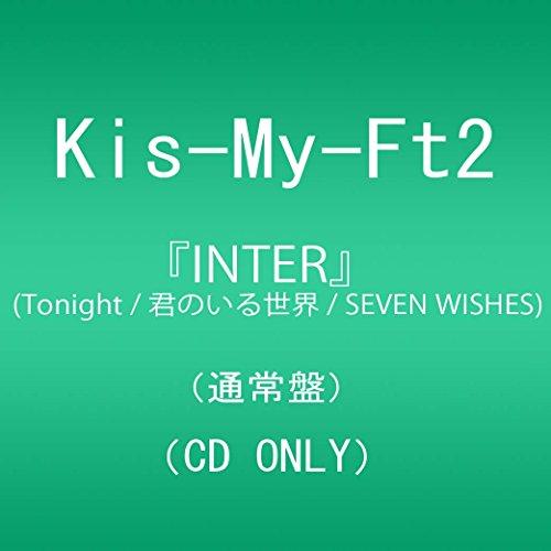 『INTER』(Tonight / 君のいる世界 / SEVEN WISHES) (通常盤)