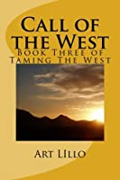 Call of the West (Taming the West)