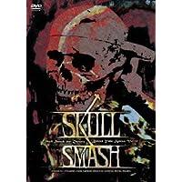 Skull Smash 21st Century~Behind Yoke System Vol.14