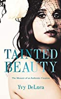 Tainted Beauty
