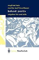 Befund: positiv: Ratgeber HIV und Aids