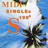 ミディ・シングルス3 1986年