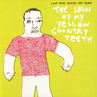 THE SKIN OF MY YELLOW COUNTRY TEETHの詳細を見る