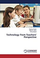Technology from Teachers' Perspective