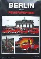 Berlin und seine Feuerwehren