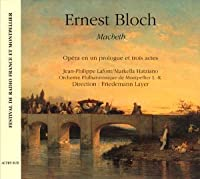 Ernest Bloch: Macbeth