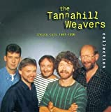 Tannahill Weavers Collection: Choice Cuts 1987-1996