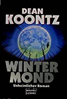 Wintermond. Unheimlicher Roman.