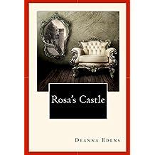 Rosa's Castle