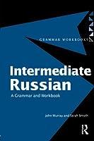 Intermediate Russian (Grammar Workbooks)