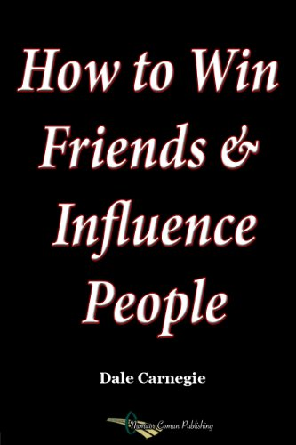 How to Win Friends and Influence People (English Edition)の詳細を見る