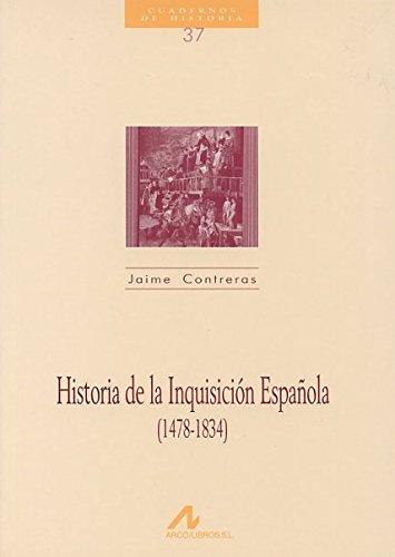 Historia de la Inquisición española (1478-1834)