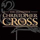 ヴェリー・ベスト・オブ・クリストファー・クロス(スーパー・ファンタスティック・ベスト2012)