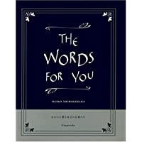 THE WORDS FOR YOU