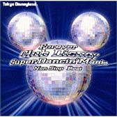 フォーエバーClub Disney スーパーダンシン・マニア : ノンストップ・ベスト