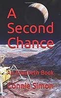 A Second Chance: An Elizabeth Book