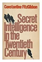 Secret Intelligence in the Twentieth Century