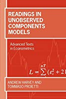 Readings In Unobserved Components Models (Advanced Texts In Econometrics)