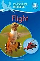 Flight (Kingfisher Readers, Level 4)