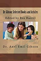 Dr. Gibson: Selected Books and Articles