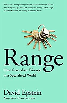 Range: How Generalists Triumph in a Specialized World by [Epstein, David]