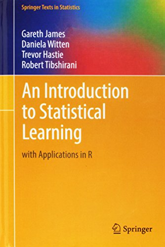 Download An Introduction to Statistical Learning: with Applications in R (Springer Texts in Statistics) 1461471370