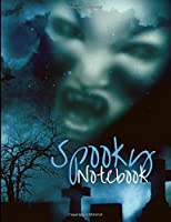 Spooky Notebook: Composition Book with Halloween and Horror Theme, Notes for School, Journal Gift for Diary and Creative Writing (volume 5)