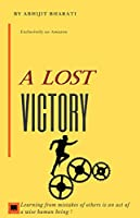 A Lost Victory: to winning strategy
