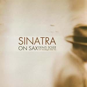 Sinatra on Sax: Instrumental Jazz Tribute to Frank