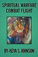 Spiritual Warfare Combat Flight