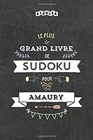 Le plus grand livre de Sudoku pour Amaury