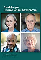 A Book for You Living with Dementia