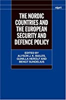 The Nordic Countries And the European Security And Defence Policy (Fontes Historiae Africanae: Sources of African History)