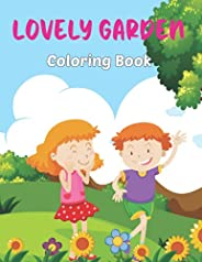 Lovely Garden Coloring Book: Adult Coloring Book Featuring Beautiful Gardens, Landscape, Lovely House and Rela