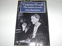 Virginia Woolf: The Major Novels