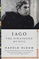 Iago: The Strategies of Evil (Shakespeare's Personalities)