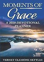Moments of Grace: A 2020 Devotional Planner