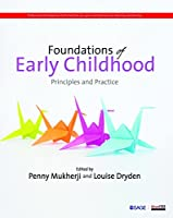 Foundations of Early Childhood: Principles and Practice