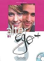 Alter ego+ 3. Livre de l'élève - Kursbuch mit CD-ROM: Méthode de français